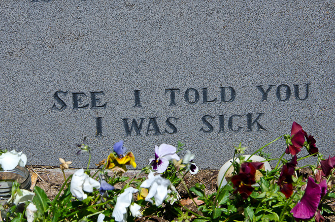 see-i-told-you-i-was-sick-gravestone